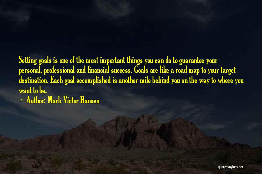 Road To You Quotes By Mark Victor Hansen