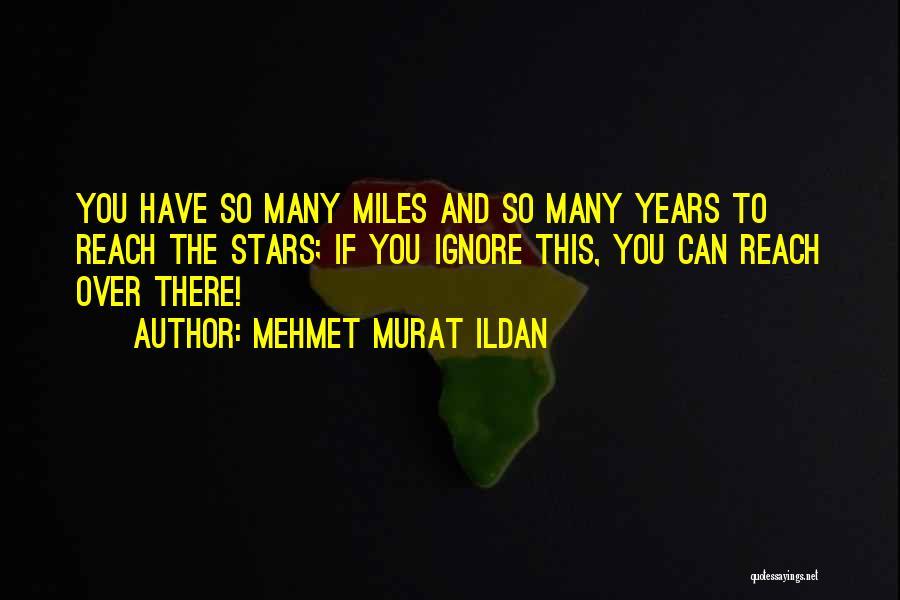 Road To You Quotes By Mehmet Murat Ildan