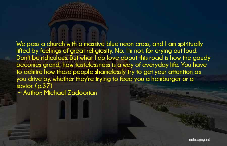 Road To You Quotes By Michael Zadoorian