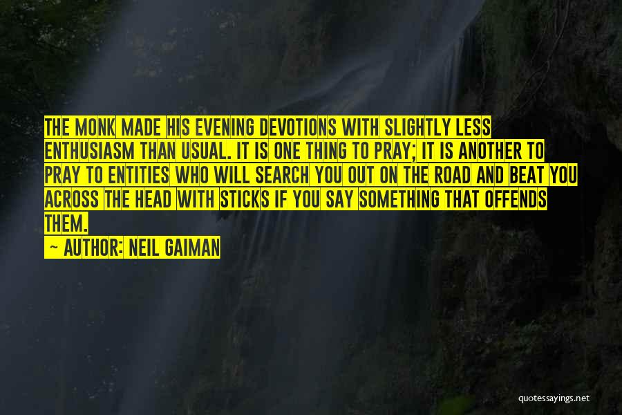 Road To You Quotes By Neil Gaiman