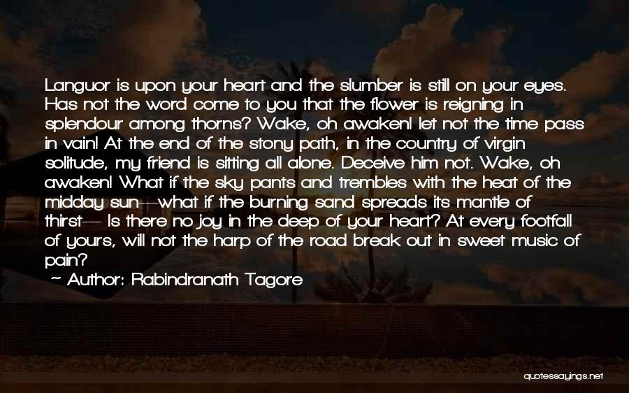 Road To You Quotes By Rabindranath Tagore