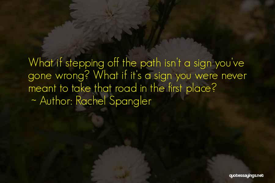 Road To You Quotes By Rachel Spangler