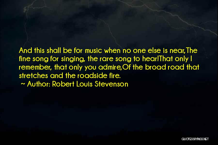 Road To You Quotes By Robert Louis Stevenson