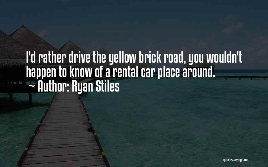 Road To You Quotes By Ryan Stiles