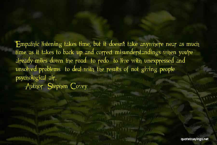 Road To You Quotes By Stephen Covey