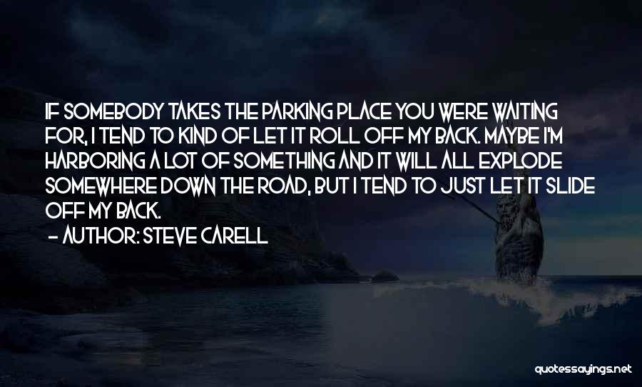 Road To You Quotes By Steve Carell