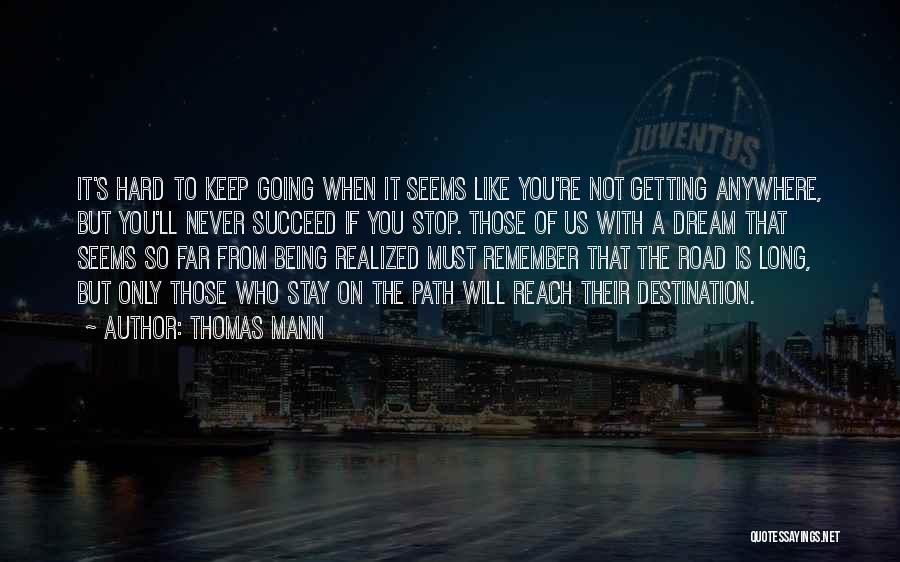 Road To You Quotes By Thomas Mann