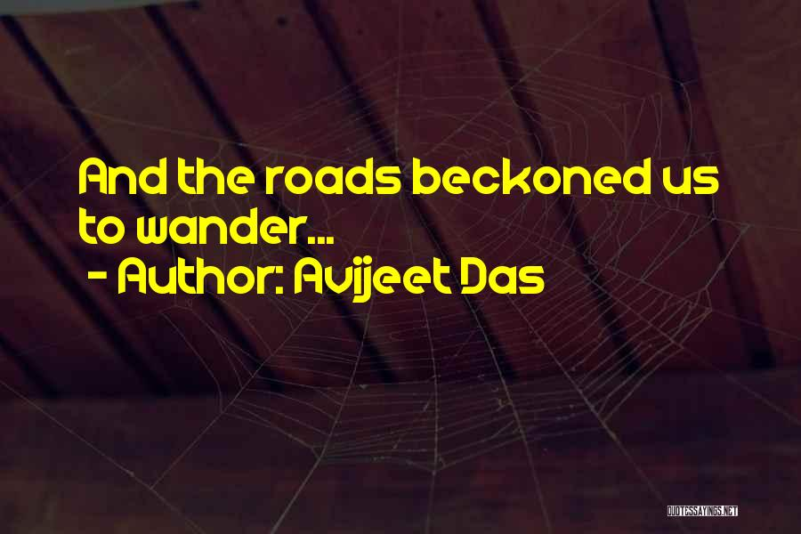Roads And Travel Quotes By Avijeet Das