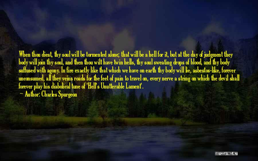 Roads And Travel Quotes By Charles Spurgeon