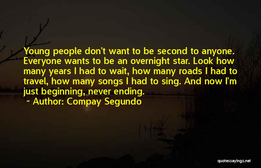Roads And Travel Quotes By Compay Segundo