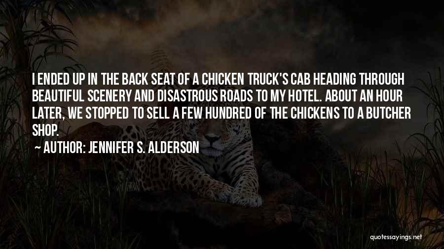 Roads And Travel Quotes By Jennifer S. Alderson