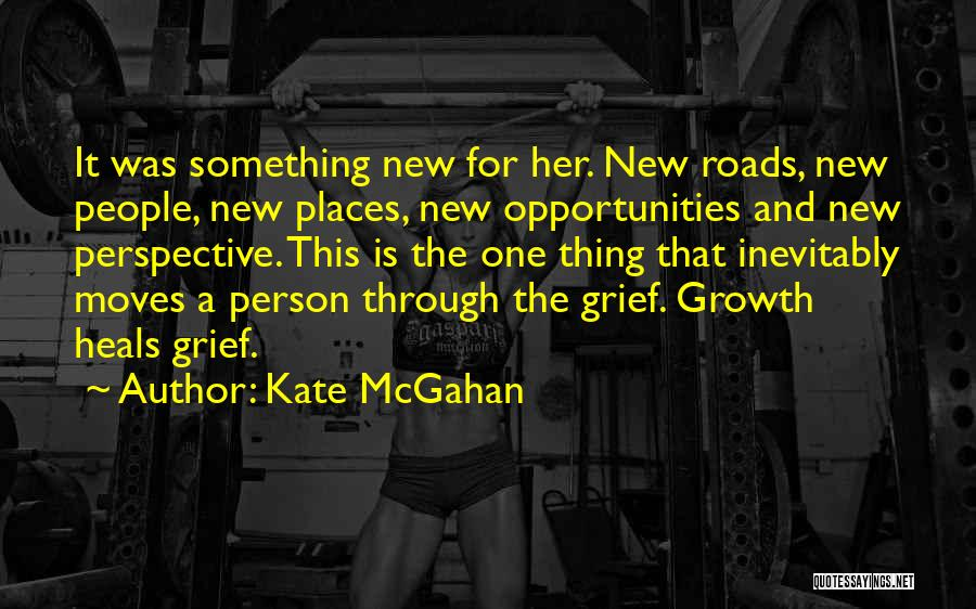 Roads And Travel Quotes By Kate McGahan