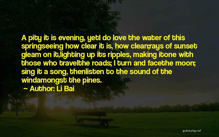 Roads And Travel Quotes By Li Bai