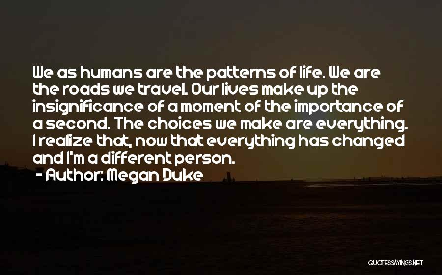 Roads And Travel Quotes By Megan Duke