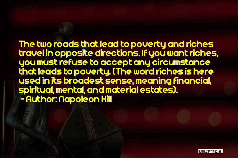 Roads And Travel Quotes By Napoleon Hill
