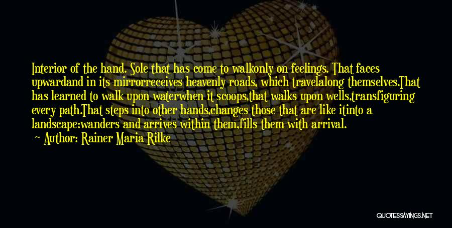 Roads And Travel Quotes By Rainer Maria Rilke