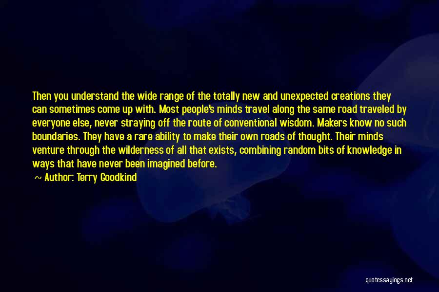 Roads And Travel Quotes By Terry Goodkind