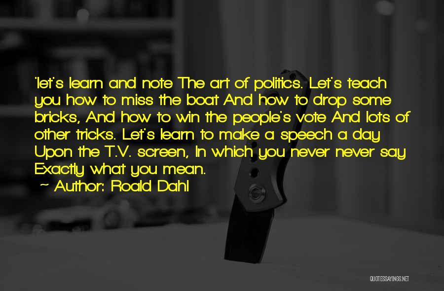 Roald Dahl Quotes 1219751