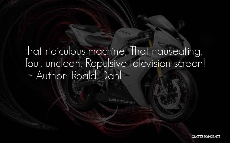 Roald Dahl Quotes 1246294