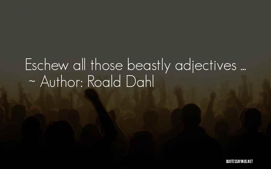 Roald Dahl Quotes 1271716