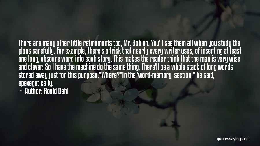 Roald Dahl Quotes 1428618