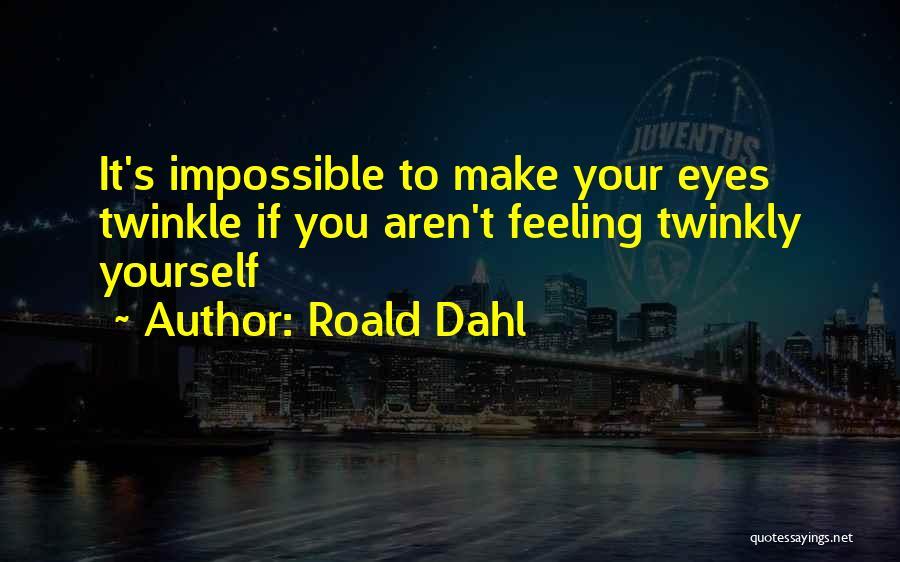 Roald Dahl Quotes 1563527