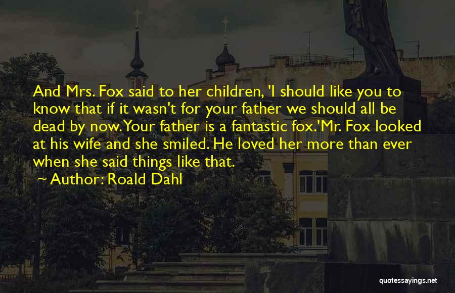 Roald Dahl Quotes 1606023