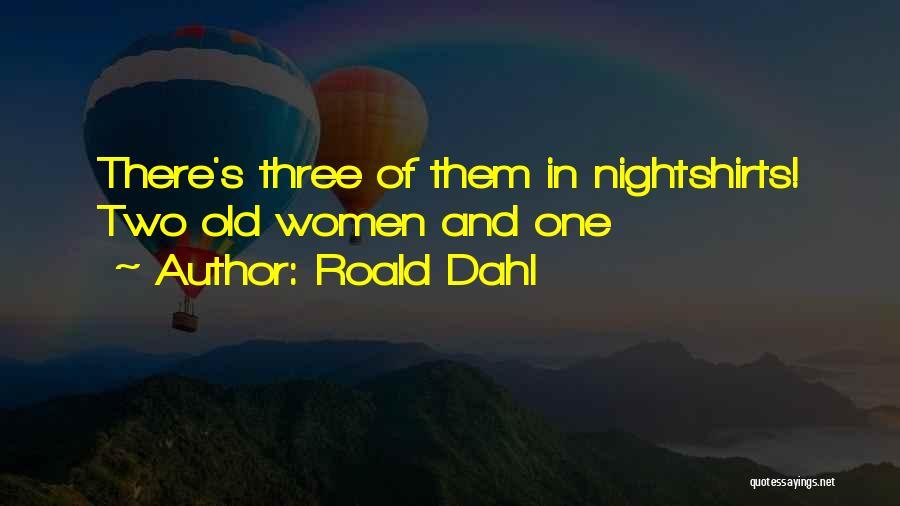 Roald Dahl Quotes 1606117