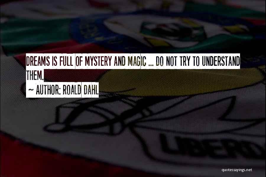 Roald Dahl Quotes 1796392