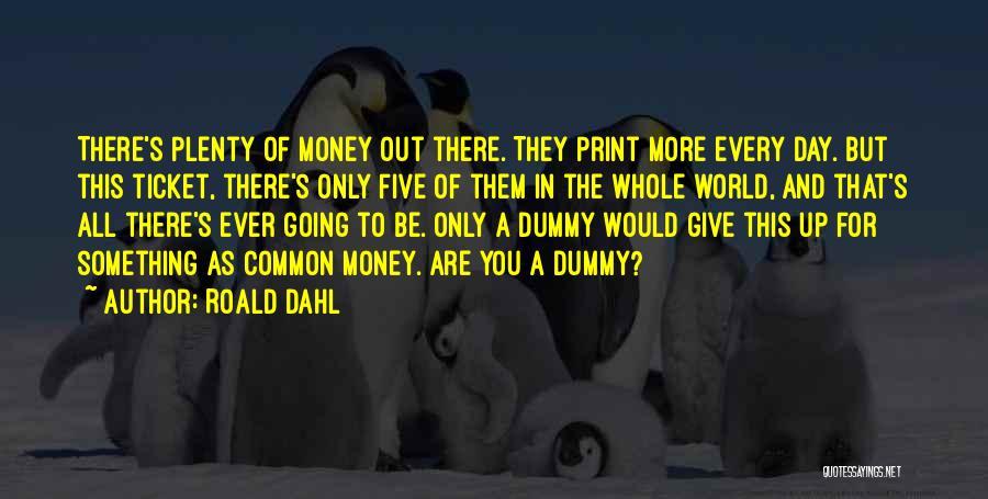 Roald Dahl Quotes 1852121