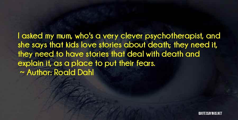 Roald Dahl Quotes 1875363