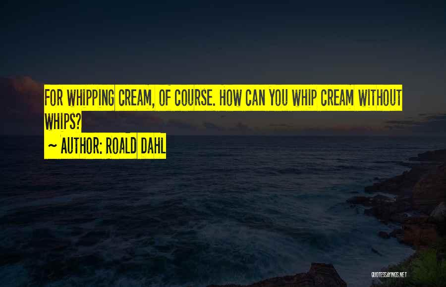 Roald Dahl Quotes 188631