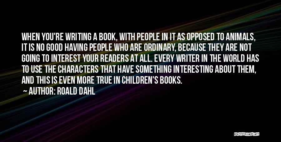 Roald Dahl Quotes 195930