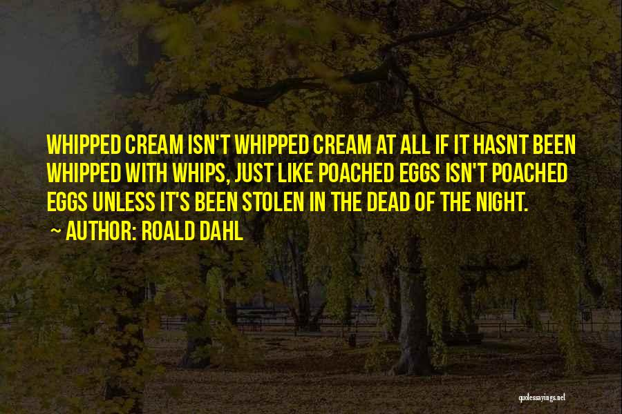 Roald Dahl Quotes 1978487