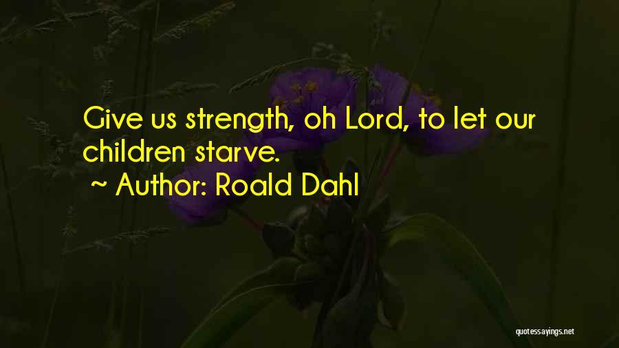Roald Dahl Quotes 1994897