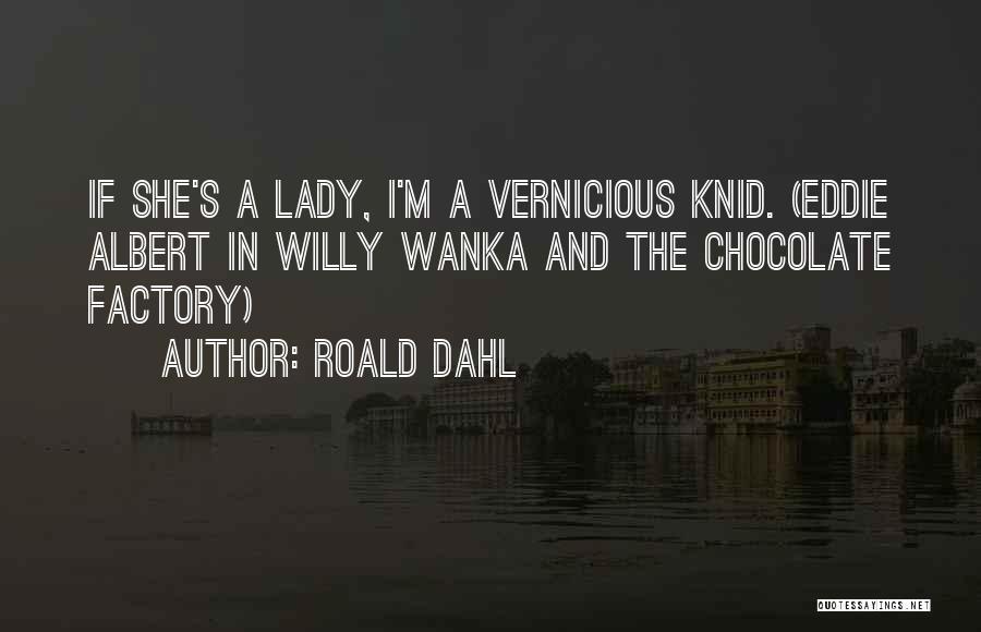 Roald Dahl Quotes 2009450