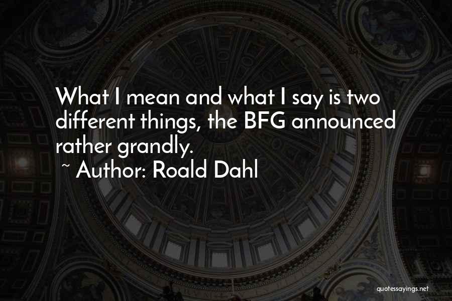 Roald Dahl Quotes 2074882