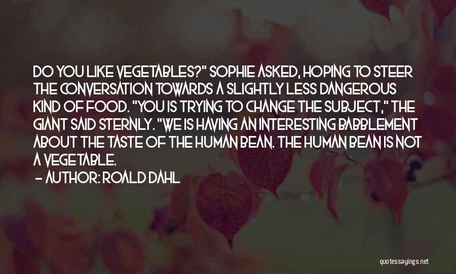 Roald Dahl Quotes 2091606