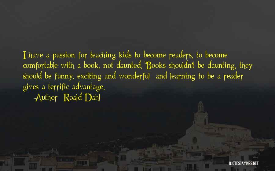 Roald Dahl Quotes 473275