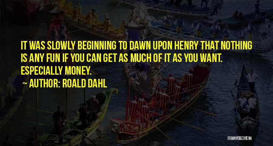 Roald Dahl Quotes 673337