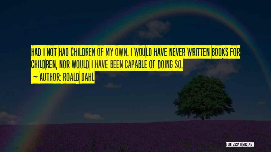 Roald Dahl Quotes 680019
