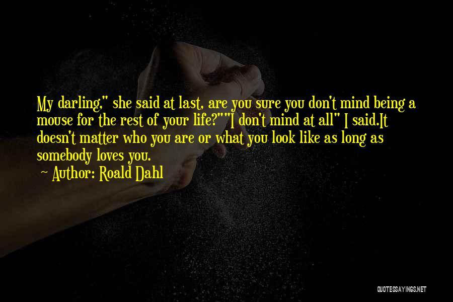 Roald Dahl Quotes 983613