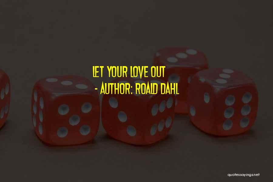 Roald Dahl Quotes 989431