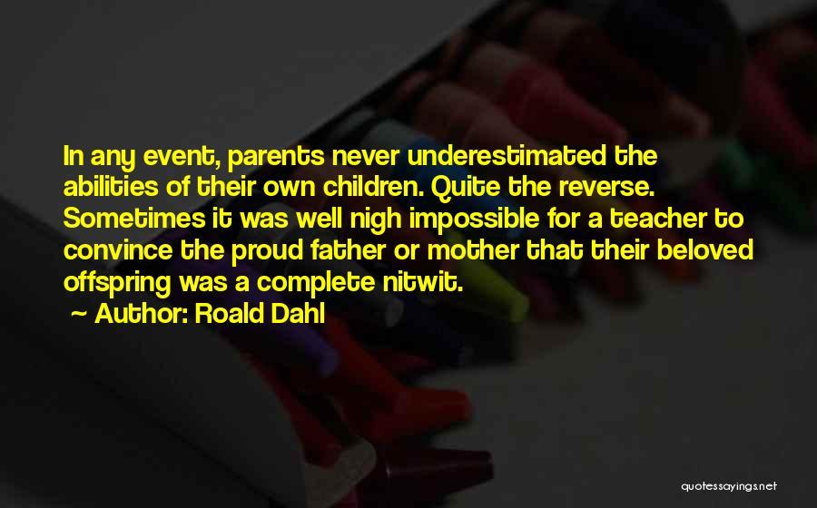 Roald Dahl Quotes 993677