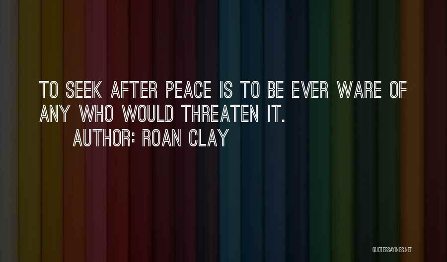 Roan Clay Quotes 459010