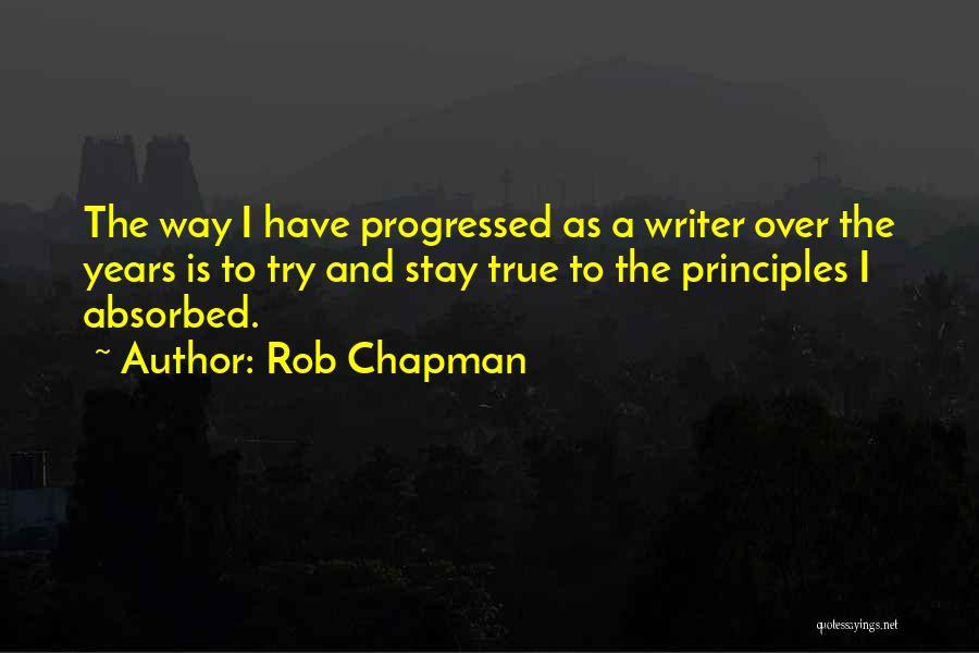 Rob Chapman Quotes 491261