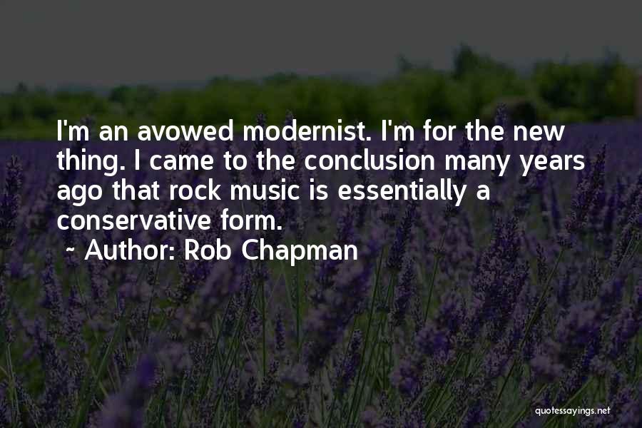 Rob Chapman Quotes 773910