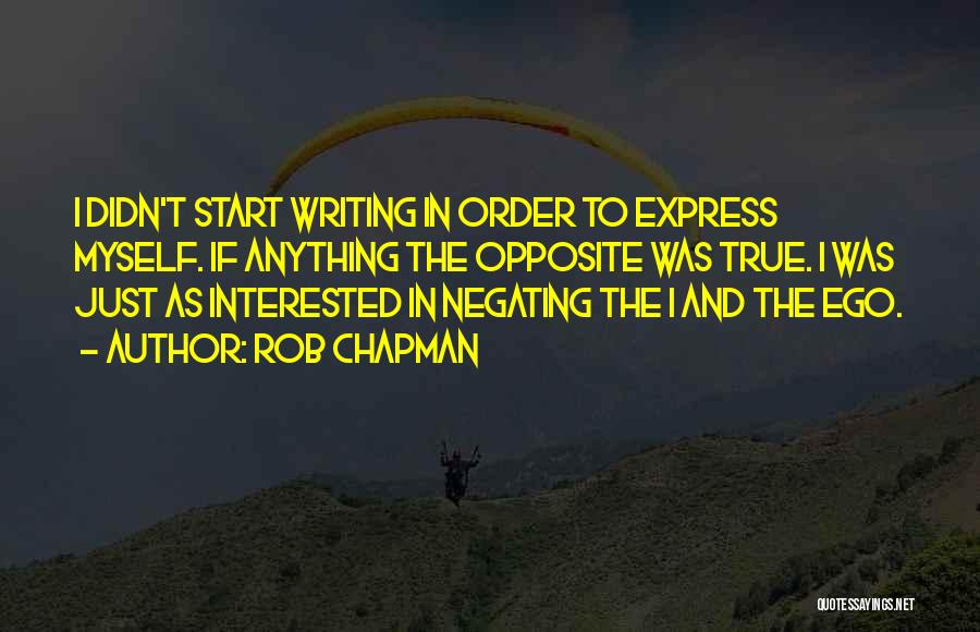 Rob Chapman Quotes 843897