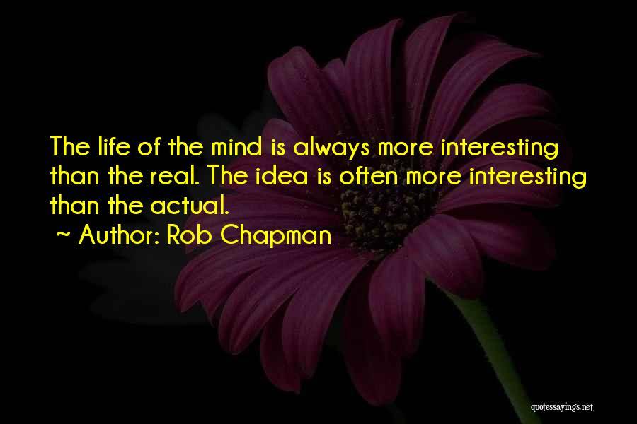 Rob Chapman Quotes 88833