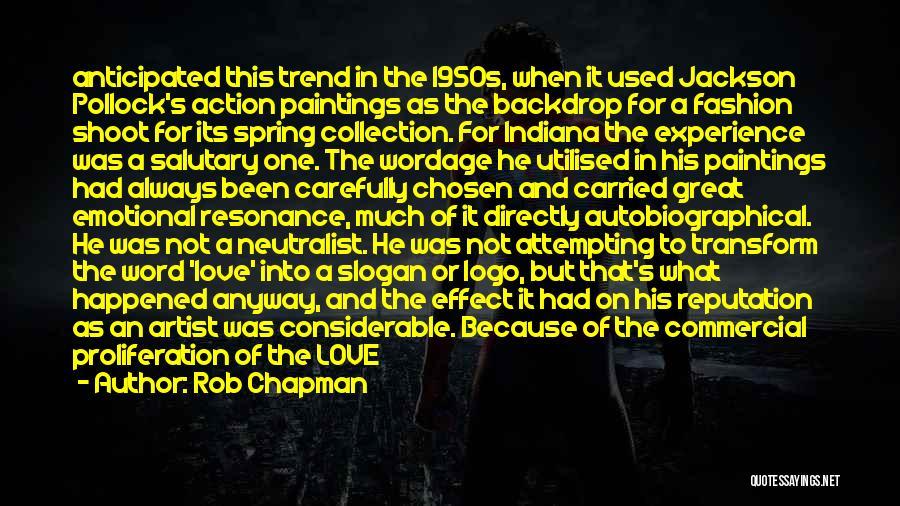 Rob Chapman Quotes 989195